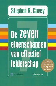 De zeven eigenschappen van effectief leiderschap. Stephan R. Covey. Personal & Business Improvement